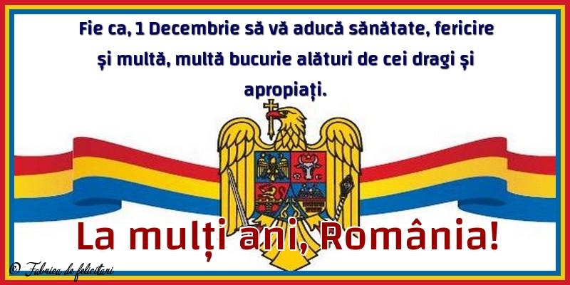 Felicitari de 1 Decembrie - La mulți ani, România!