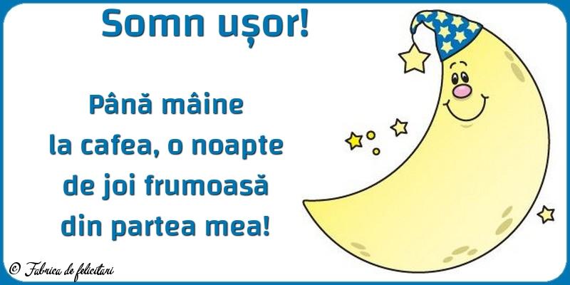 Felicitari de Noapte - Somn ușor!