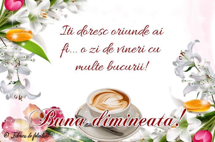 Felicitari de Dimineata - Bună dimineața!