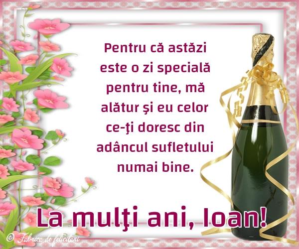 Felicitari de Sfantul Ioan - La mulţi ani, Ioan!