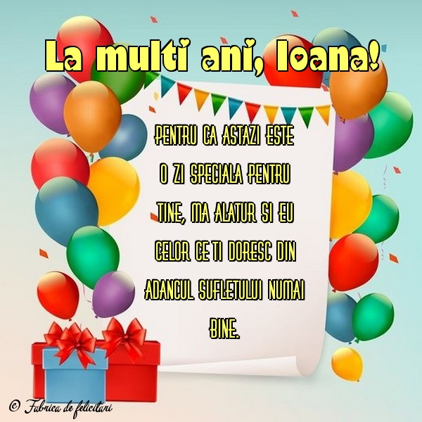 Felicitari de Sfantul Ioan - La mulţi ani, Ioana!
