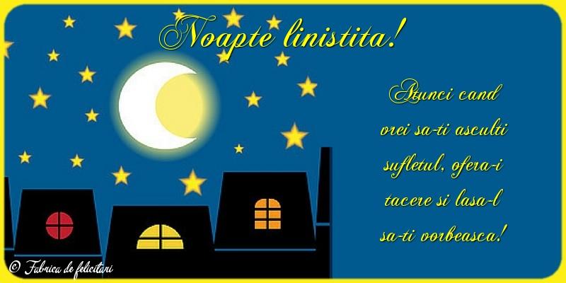 Felicitari de Noapte - Noapte linistită!
