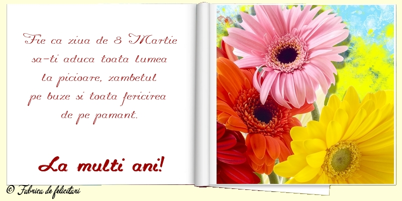 Felicitari de 8 Martie - La mulţi ani!