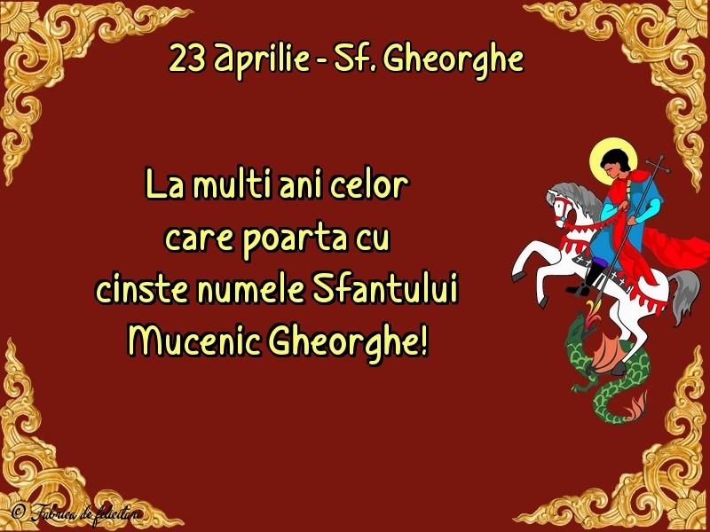 Felicitări de Sfântul Gheorghe - 23 Aprilie - Sf. Gheorghe