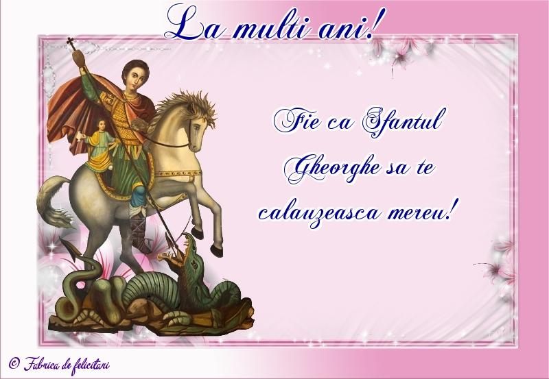 Felicitări de Sfântul Gheorghe - La mulţi ani!