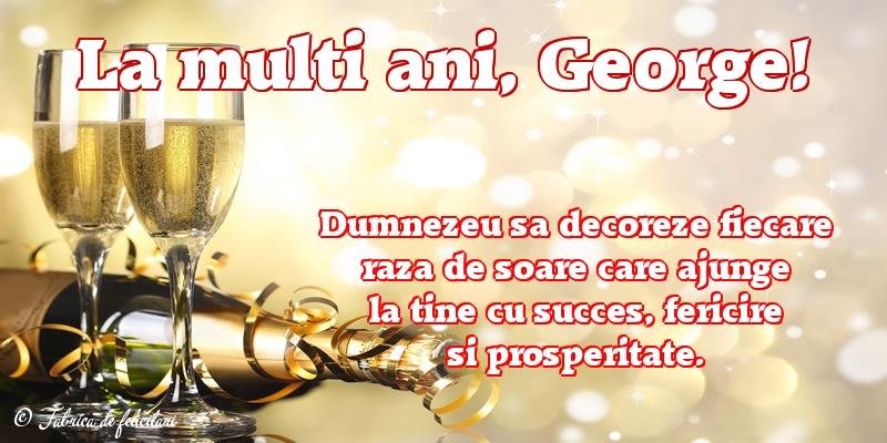 Felicitări de Sfântul Gheorghe - La mulţi ani, George!