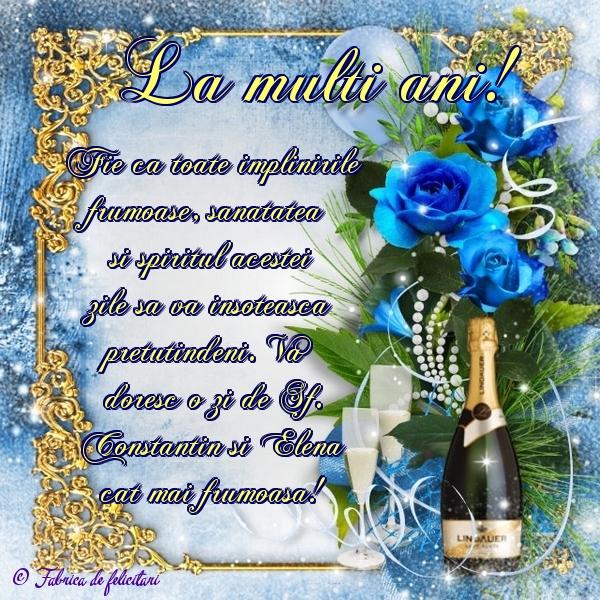 Felicitări de sfintii Constantin si Elena - La mulţi ani!
