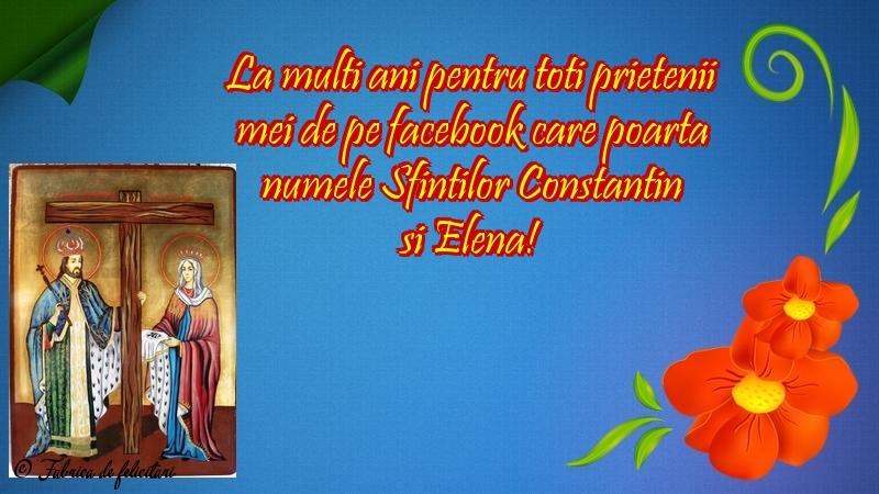 Felicitări de sfintii Constantin si Elena