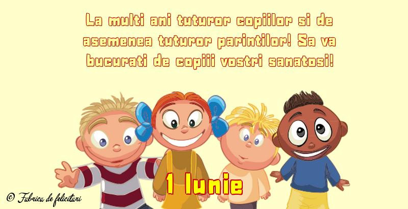 Felicitari de 1 Iunie - 1 Iunie