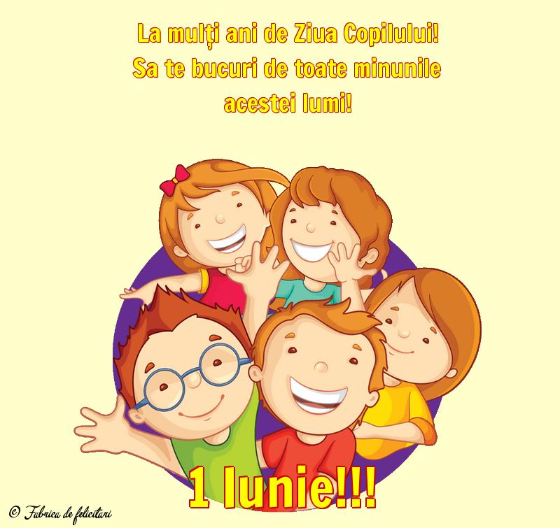 Felicitari de 1 Iunie - 1 Iunie!!!