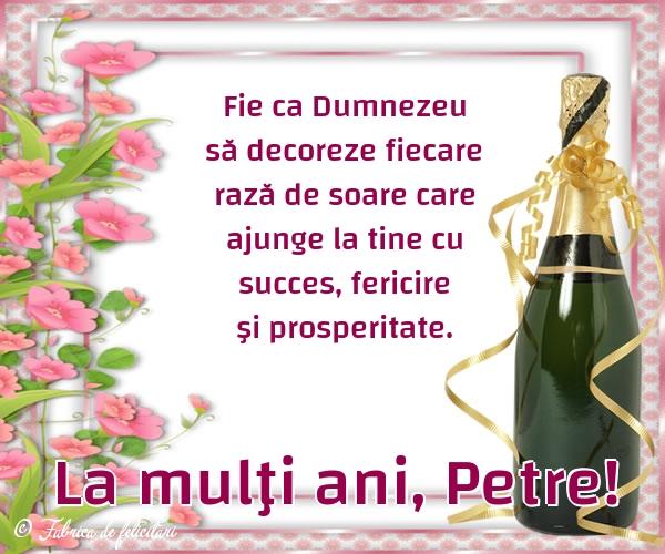 Felicitări de sfintii Petru si Pavel - La mulţi ani, Petre!