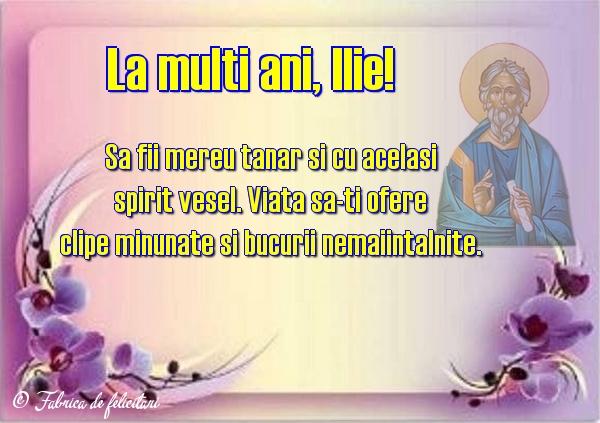 Felicitări de Sfantul Ilie - La mulţi ani, Ilie!