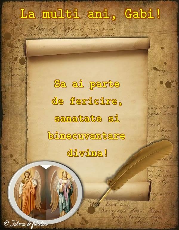 Felicitari de Sfintii Mihail si Gavril - La mulţi ani, Gabi!