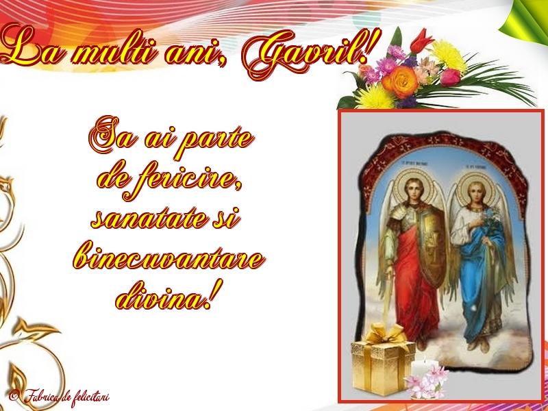 Felicitari de Sfintii Mihail si Gavril - La mulţi ani, Gavril!