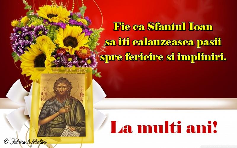 Felicitari de Sfantul Ioan - La mulţi ani!