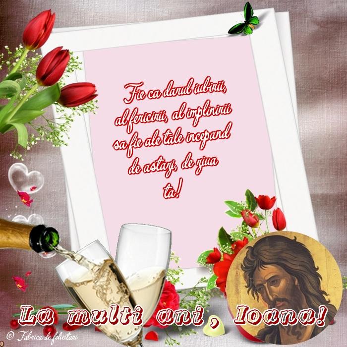 Felicitari de Sfantul Ioan - La multi ani, Ioana!